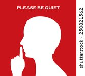 Please Be Quiet Sign