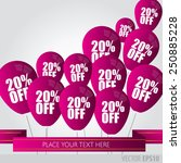 purple  balloons with sale... | Shutterstock .eps vector #250885228