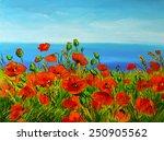 Poppy Field Near The Sea ...