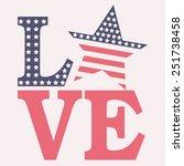 america love typography  t... | Shutterstock .eps vector #251738458
