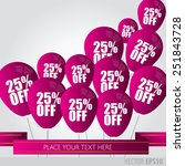 purple balloons with sale... | Shutterstock .eps vector #251843728