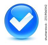 validate icon glassy blue button | Shutterstock . vector #251906542