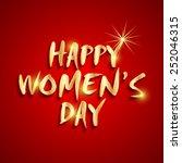 shiny golden text happy women's ... | Shutterstock .eps vector #252046315