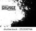 grunge black and white distress ... | Shutterstock .eps vector #252330766