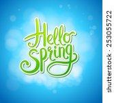 happy sparkling hello spring...   Shutterstock .eps vector #253055722