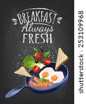 breakfast poster. fried eggs...   Shutterstock .eps vector #253109968