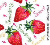 watercolor strawberry seamless... | Shutterstock . vector #253389535