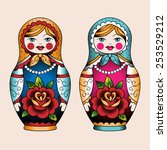 two russian nesting dolls old... | Shutterstock .eps vector #253529212