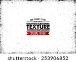 grunge texture   abstract stock ... | Shutterstock .eps vector #253906852