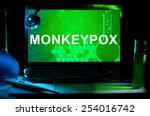 Computer with words monkeypox....