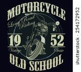 motorcycle racing typography...   Shutterstock .eps vector #254172952
