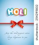 greeting card of holi festival... | Shutterstock .eps vector #254295832