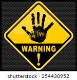 warning  sign | Shutterstock .eps vector #254430952