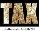marijuana tax  | Shutterstock . vector #254587288