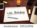link building   handwritten...   Shutterstock . vector #255112906