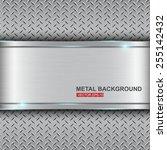 metal background.vector... | Shutterstock .eps vector #255142432