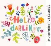 fascinating hello darling... | Shutterstock .eps vector #255218812