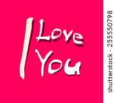 i love you title on red... | Shutterstock .eps vector #255550798