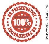 red 100  no preservative icon ... | Shutterstock . vector #256086142