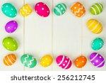 colorful easter egg frame... | Shutterstock . vector #256212745