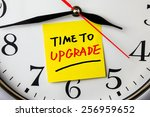 time to upgrade on post it... | Shutterstock . vector #256959652