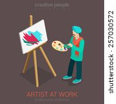 artist painter at work easel...   Shutterstock .eps vector #257030572