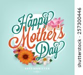 happy mother's day... | Shutterstock .eps vector #257300446