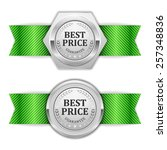 two silver best price badge... | Shutterstock .eps vector #257348836
