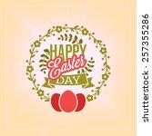happy easter day vintage... | Shutterstock .eps vector #257355286