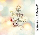 happy mother's day  vector...   Shutterstock .eps vector #257404675