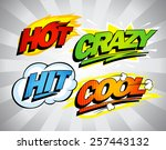 hot  crazy  hit  cool pop art... | Shutterstock .eps vector #257443132