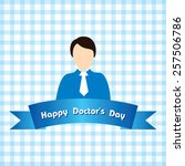 creative national doctor's day... | Shutterstock .eps vector #257506786