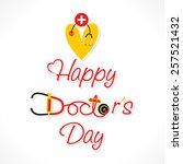 happy doctor's day greeting... | Shutterstock .eps vector #257521432