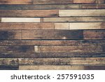 old hard wood plank wall... | Shutterstock . vector #257591035
