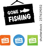gone fishing sign icon   Shutterstock .eps vector #257619052