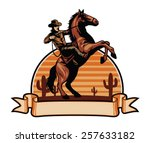 Stock vector cowboy ride a horse 257633182