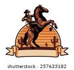 Stock vector cowboy ride a horse 257633182