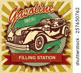 filling station retro poster | Shutterstock . vector #257650762
