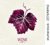 Wine Leaf. Illustration For...