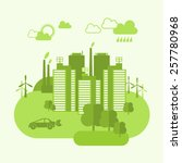 green eco town concept with... | Shutterstock .eps vector #257780968