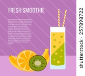 fresh smoothie flat concept... | Shutterstock .eps vector #257898722
