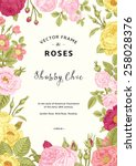 Stock vector vintage vector frame garden and wild roses in the style of an old botanical illustration 258028376