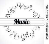 music notes in a circle... | Shutterstock .eps vector #258132482