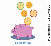time and money   piggy bank... | Shutterstock .eps vector #258294632