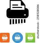 shredder shredding a document... | Shutterstock .eps vector #258528086