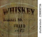 wooden whiskey barrel... | Shutterstock . vector #258808736