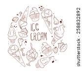 vector hand drawn ice cream... | Shutterstock .eps vector #258832892