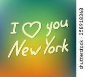i love new york  ideal for...   Shutterstock .eps vector #258918368
