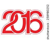 year 2016  typography | Shutterstock .eps vector #258980252