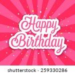happy birthday greeting card....   Shutterstock .eps vector #259330286